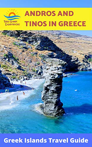 Andros and Tinos in Greece: Greek Islands Travel Guide Kindle Edition