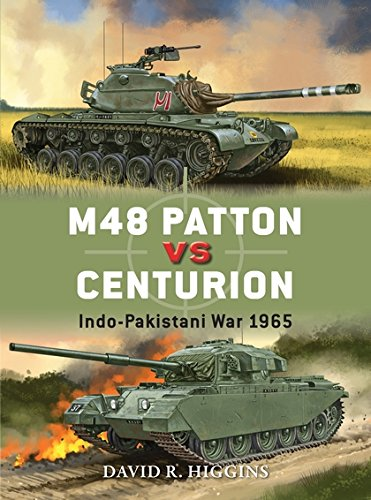M48 Patton vs Centurion: Indo-Pakistani War 1965 (Duel, Band 71) Centurion Band