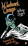 A Clockwork Orange (Penguin Essentials, Band 3)