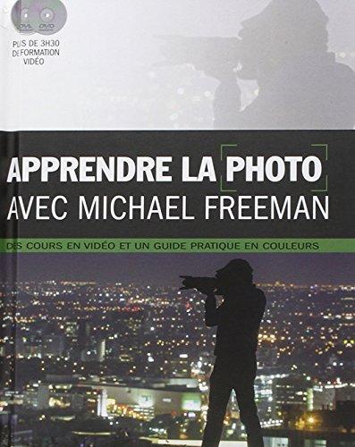 Apprendre la photographie avec Michael Freeman (2DVD) par Michael Freeman