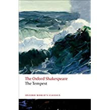The Oxford Shakespeare: The Tempest (Oxford World's Classics)