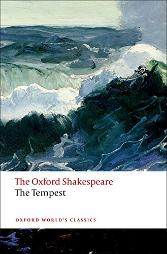 The Oxford Shakespeare: The Tempest (Oxford World's Classics) por William Shakespeare