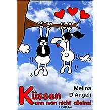 Finale: Küssen kann man nicht alleine (4) (German Edition)