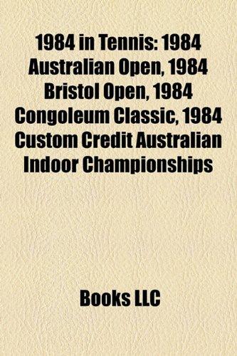 1984-in-tennis-1984-australian-open-1984-davis-cup-1984-virginia-slims-world-championship-series-198