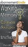 Working Memory Classroom Strategies (...