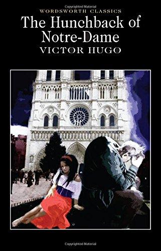 Hunchback of Notre-Dame (Wordsworth Classics)