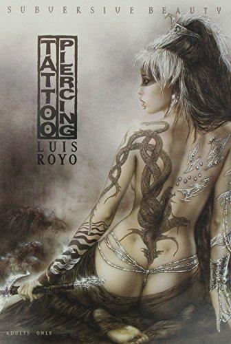 Portafolio tattoo-piercing: subversive beauty (6 laminas) de Luis Royo Navarro (1 abr 2006) Tapa blanda