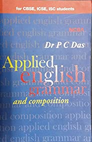 An Applied English Grammar and Composition (for CBSE, ICSE, ISC Students)