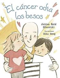 Cáncer odia Los Besos, El par  JESSICA REID SLIWERSKI