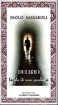 DELIRIO - a tale of anybody by [Sassaroli, Paolo]