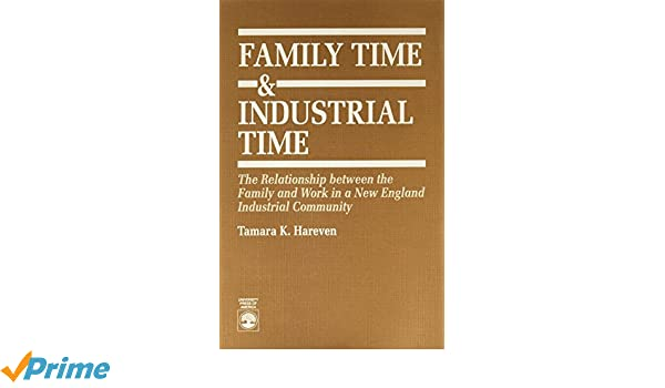 Family Time and Industrial Time