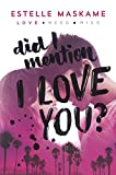 Did I Mention I Love You? (Did I Mention I Love You (Dimily))