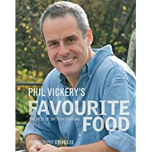 Phil Vickery's Favourite Food: The Best of British Cooking