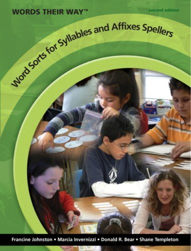 Words Their Way Word Sorts for Syllables and Affixes Spellers (2nd Edition) by Johnston, Francine R., Invernizzi, Marcia A., Bear, Donald R (2008) Paperback
