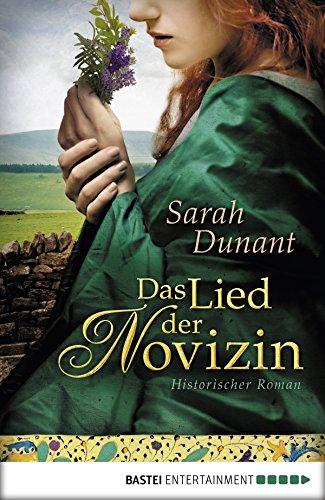 Das Lied der Novizin: Historischer Roman (Historische Liebesromane. Bastei Lübbe Taschenbücher) -