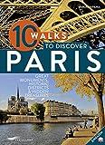 10 walks to discover Paris