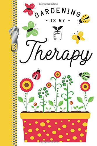Gardening Is My Therapy: Creative Seed Log Tracker Writing Journal For Gardeners and Farmers (Boote-tracker)
