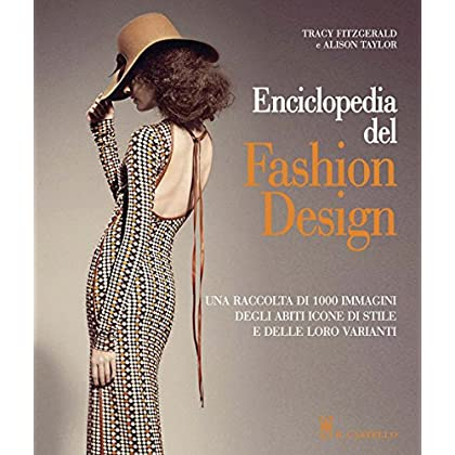 Enciclopedia Del Fashion Design