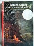 Abenteuer Geschichte, Bd.8, Galileo Galilei - Und sie bewegt sich doch - Jean-Pierre Maury