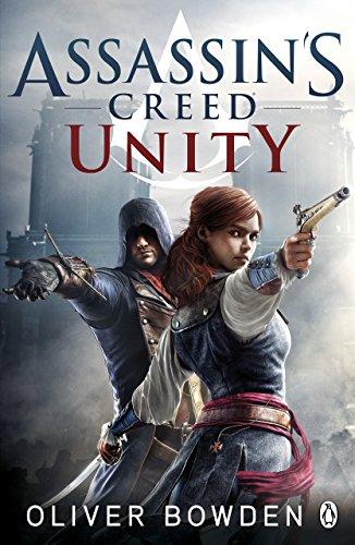 Unity: Assassin's Creed Book 7 por Oliver Bowden