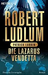 Die Lazarus-Vendetta: Roman (COVERT ONE 5)