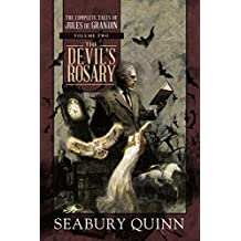 The Devil's Rosary: The Complete Tales of Jules de Grandin, Volume Two