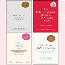 sarah knight a no-f**ks-given guide collection 4 books set - you do you, get your sh*t together, the life-changing magic of not giving a f**k