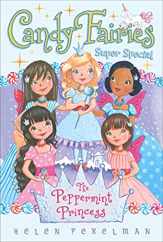 The Peppermint Princess: Super Special (Candy Fairies) (English Edition)