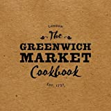 The Greenwich Market Cookbook