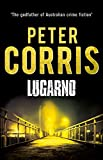 Lugarno (Cliff Hardy series) by Peter Corris (2015-07-01)