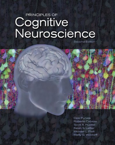 Principles of Cognitive Neuroscience, Second Edition by Dale Purves, Roberto Cabeza, Scott A. Huettel, Kevin S. LaBa (2012) Hardcover