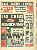 Telecharger Livres SPECIAL DERNIERE No 376 du 14 05 1976 LES CAIDS DE LONGCHAMP LES SUPER METHODES POUR GAGNER DES MILLIONS AU TIERCE LES SECRETS DES GRANDS SEDUCTEURS LE PACTE SECRET GISCARD MITTERRAND LE FAUX MEDECIN SEDUISAIT LES JEUNES FILLES LES BONBONS DANGEREUX POUR VOS ENFANTS (PDF,EPUB,MOBI) gratuits en Francaise