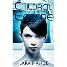 Children of the Empire: A Space Opera
