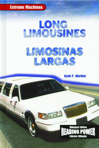 Long Limousines/ Limosinas Largas (Extreme Machines) por Scott P. Werther