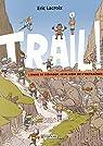 Trail ! par Lacroix