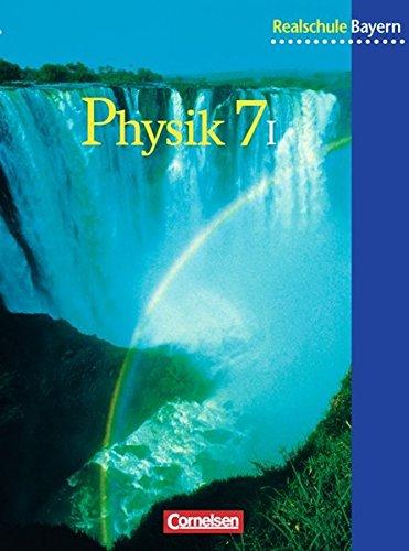 Natur und Technik - Physik (Ausgabe 2000) - Realschule Bayern: Physik für bayerische Realschulen, Neuausgabe, 7. Schuljahr, Wahlpflichtfächergruppe I
