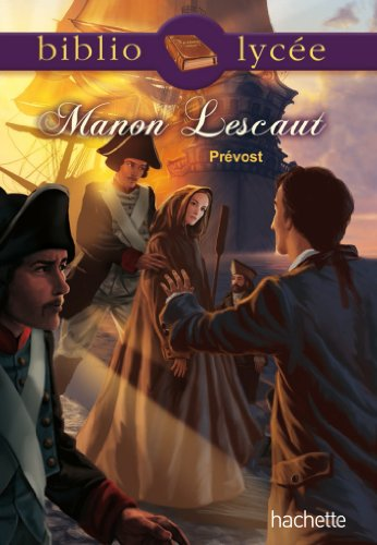 BIBLIOLYCEE - Manon Lescaut par Abbé Prévost