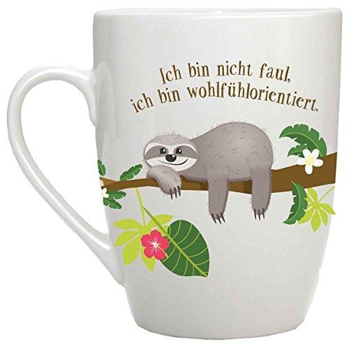 Ich bin nicht faul, ich bin wohlfühlorientiert: Tasse