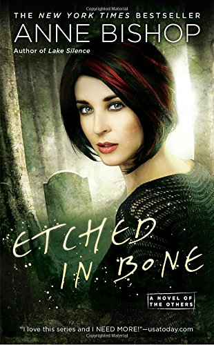 Etched in Bone A Novel of the Others