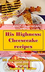 Cheesecake Recipes (His Highness Book 2) (English Edition)