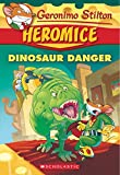 Geronimo Stilton Heromice #6: Dinosaur Danger
