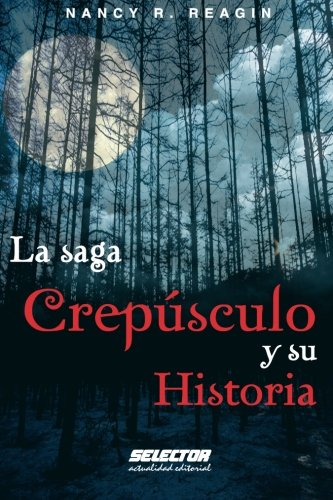 Saga Crepusculo Y Su Historia (OTROS LIBROS PRACTICOS)