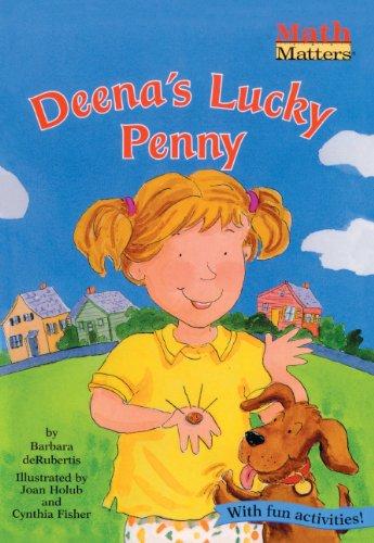 Deena's Lucky Penny (Math Matters (Pb))