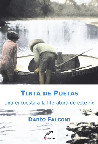 tinta-de-poetas-una-encuesta-a-la-literatura-de-este-rio-documento-regional-de-identidad