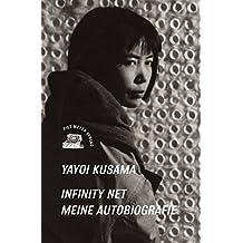 Infinity Net: Meine Autobiografie