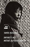 Infinity Net: Meine Autobiografie (KapitaleBibliothek)