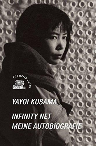 Infinity Net: Meine Autobiografie por Yayoi Kusama