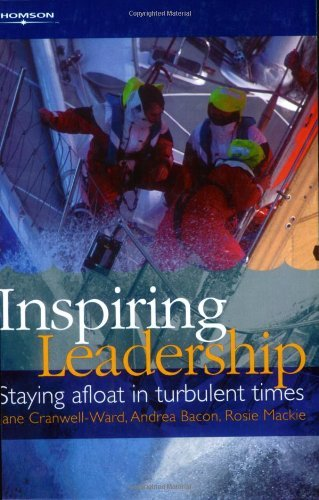 Inspiring Leadership: Staying Afloat in Turbulent Times by Jane Cranwell-Ward (9-May-2002) Paperback