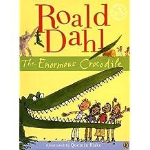 The Enormous Crocodile by Roald Dahl (2009-09-03)