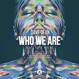 Dave Dean feat. Kate Maerz-Who We Are